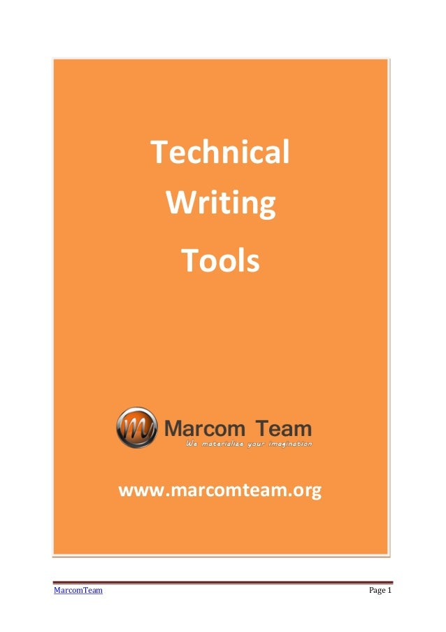 technical writing tools Vigorous writing is concise a sentence should contain no unnecessary words, a paragraph no unnecessary sentences, for the same reason that a drawing should have no unnecessary lines and a machine no unnecessary parts - william strunk in his classic text the elements of style what is concise.
