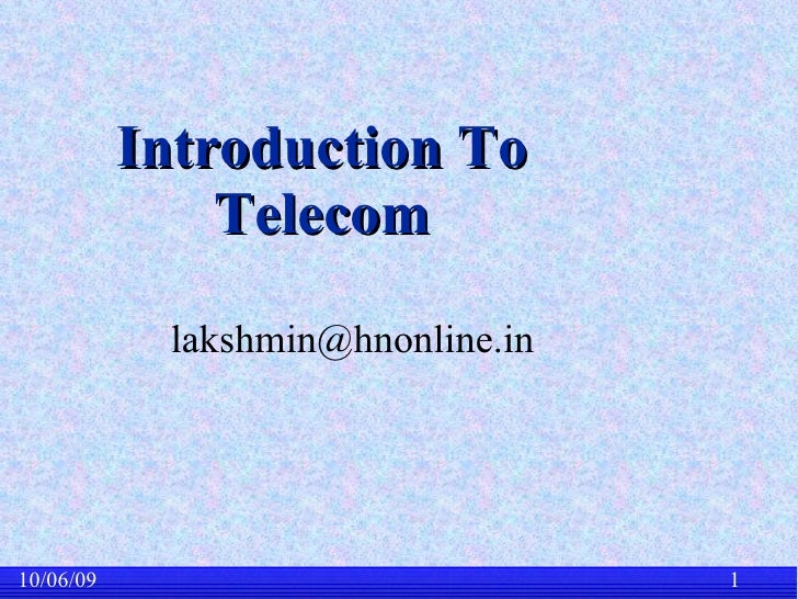 Introduction To Telecom [email_address]