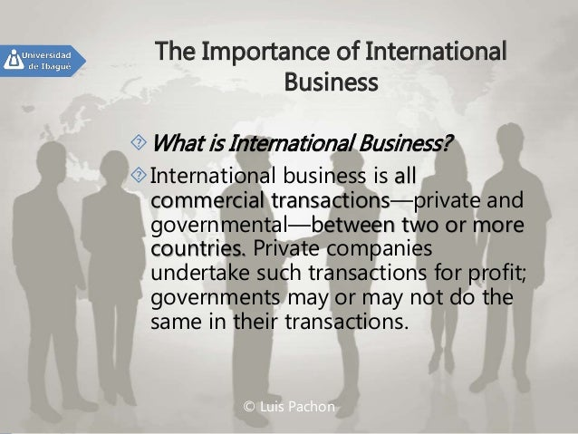 an introduction to the importance of business on the internet _importance of business in modern society: the existence and expansion of business are justifications of the importance of business business provides a lot of.