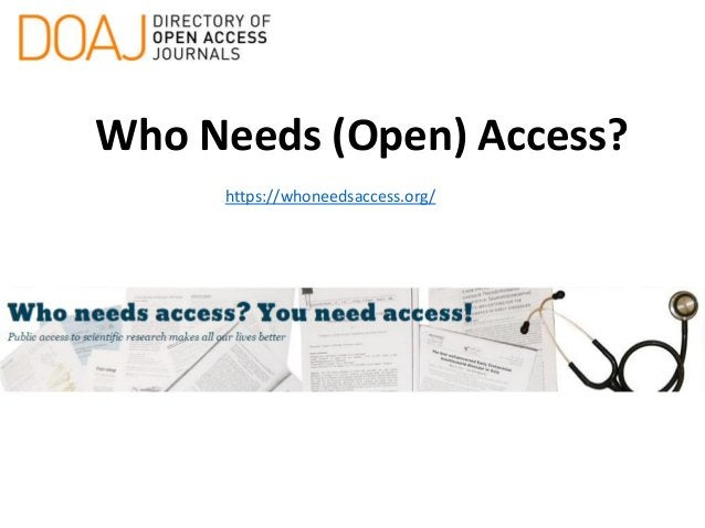 Who Needs (Open) Access? https://whoneedsaccess.org/