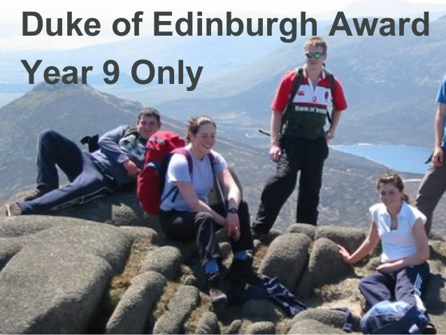 Duke of Edinburgh AwardYear 9 Only