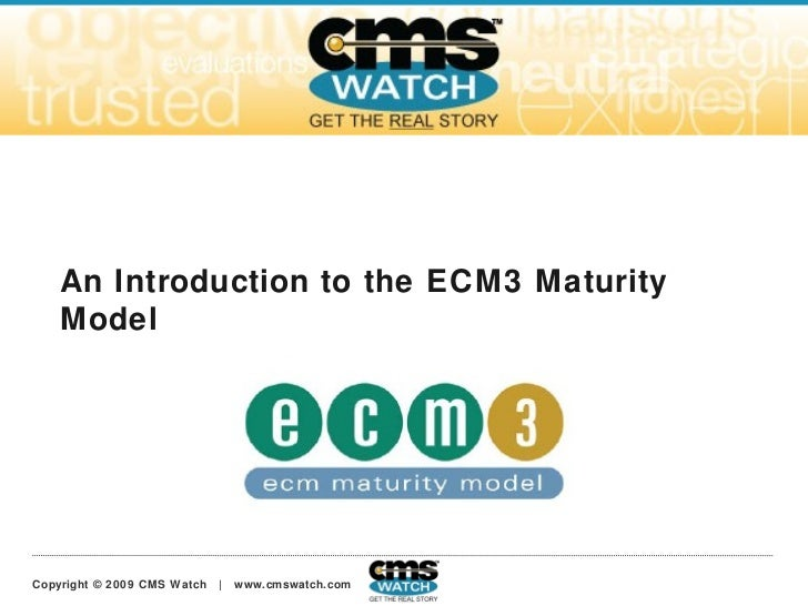 An Introduction to the ECM3 Maturity Model