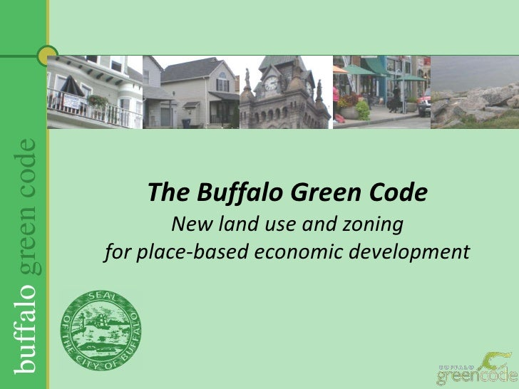 The Buffalo Green CodeNew land use and zoning for place-based economic development<br />