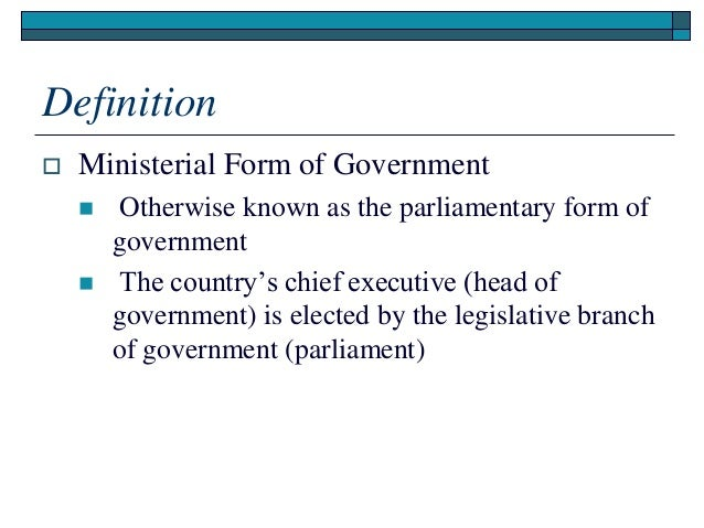 Introduction to the ministerial form of government