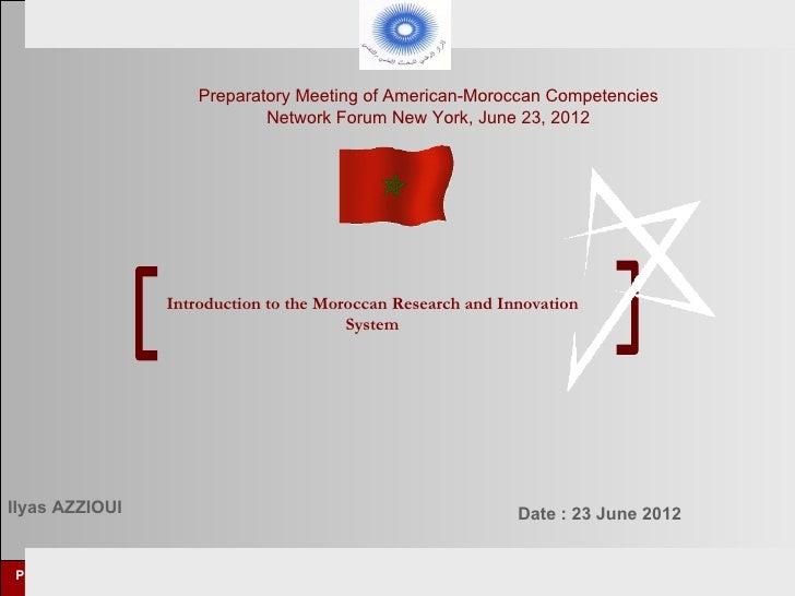 Preparatory Meeting of American-Moroccan Competencies                                     Network Forum New York, June 23,...