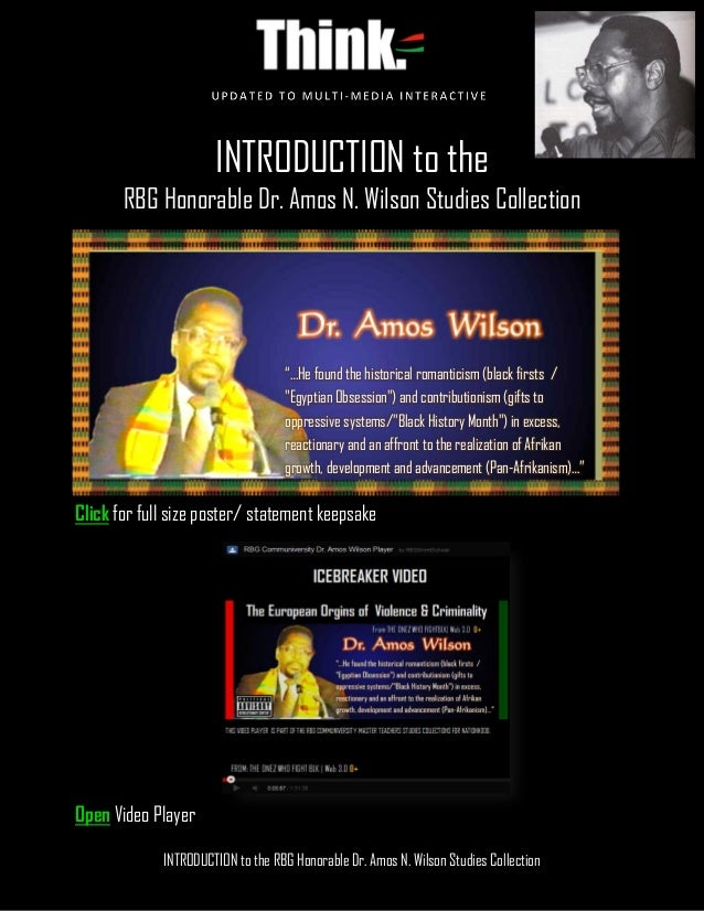 INTRODUCTION to the RBG Honorable Dr. Amos N. Wilson Studies Collection INTRODUCTION to the RBG Honorable Dr. Amos N. Wils...