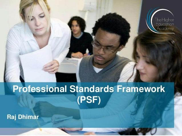 Raj Dhimar Professional Standards Framework (PSF)