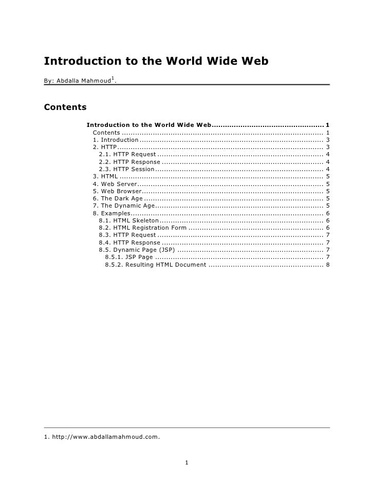 Introduction to the World Wide Web                       1 By: Abdalla Mahmoud .    Contents             Introduction to t...