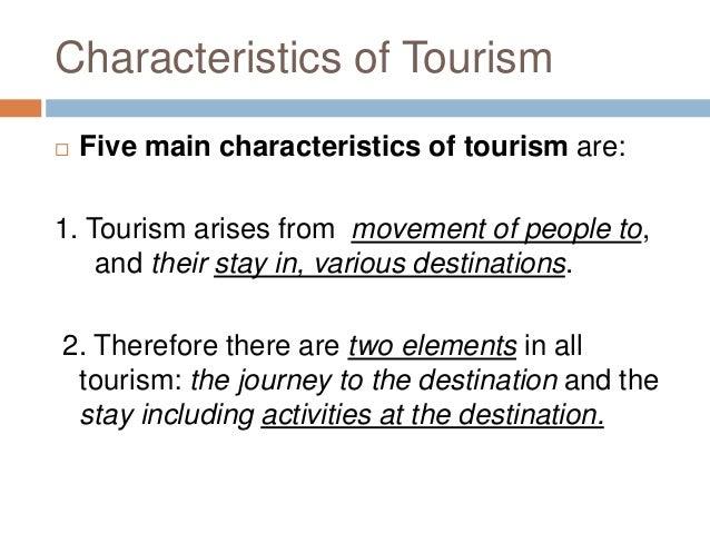 main characteristics of tourism