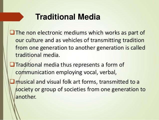 traditional modes of communication