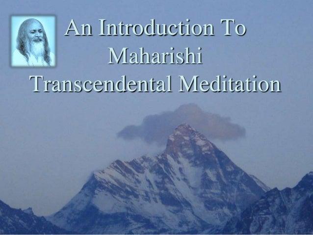 An Introduction To Maharishi Transcendental Meditation