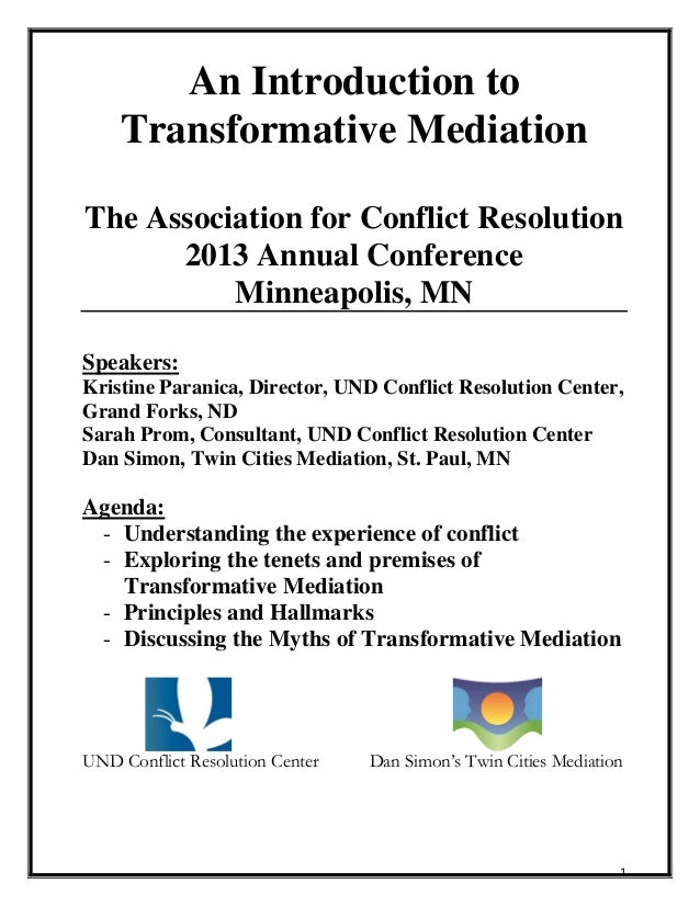 transformative mediation explored essay Robert baruch bush and joseph p folger, (1994) in their article transformative mediation and third-party intervention: ten hallmarks of a transformative approach to practice, identify what they consider to be ten major patterns of practice adhered to by transformative mediators.