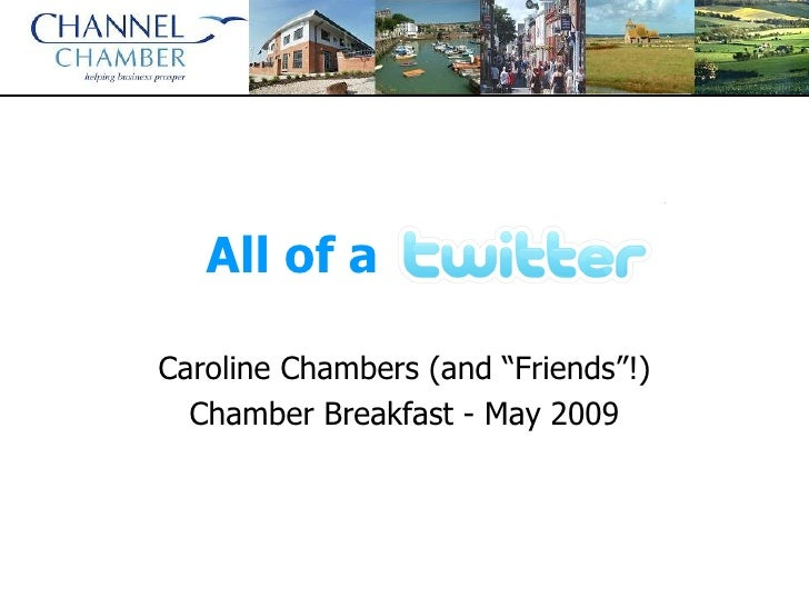 """All of a Twitter? Caroline Chambers (and """"Friends""""!) Chamber Breakfast - May 2009"""