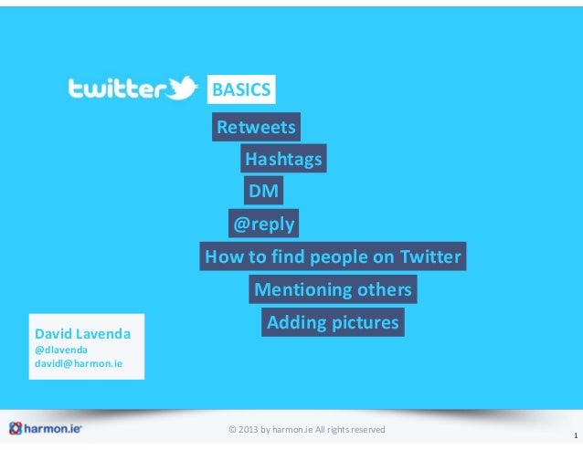 BASICS                    Retweets                         Hashtags                         DM                      @reply...