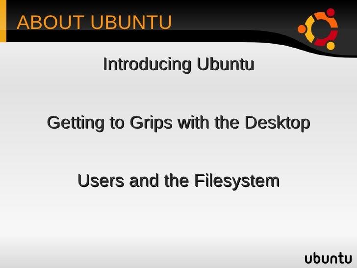 Introduction to Ubuntu Slide 2