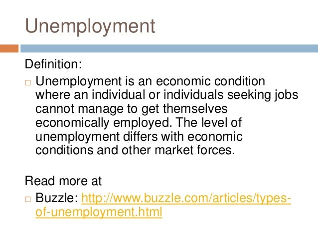 unemployment an economic condition Keywords: alcohol traffic fatalities unemployment economic conditions   termination had been avoided (ruhm, 1991) and unemployed individuals  frequently.