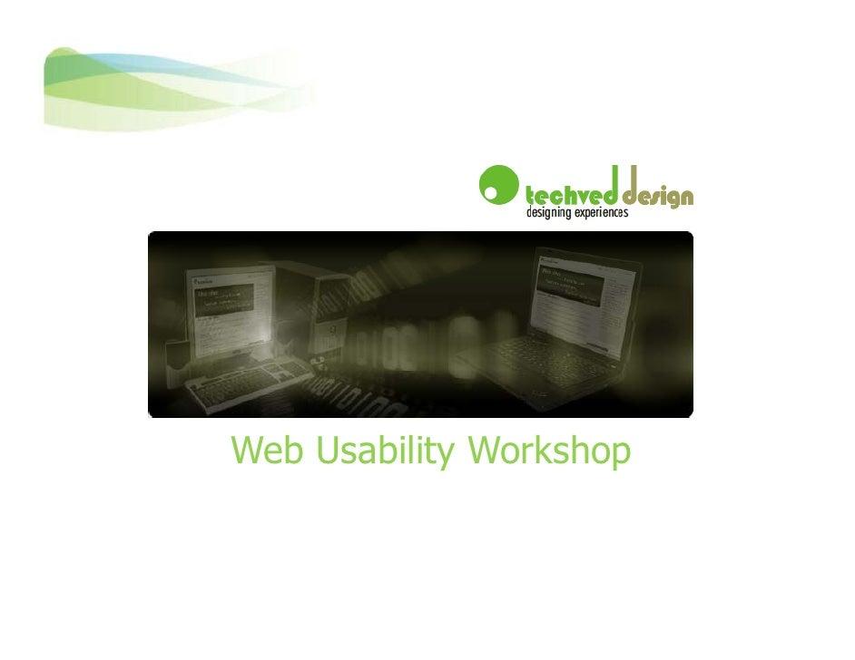 Web Usability Workshop