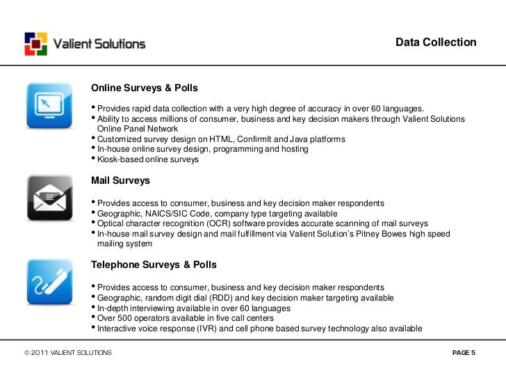 Introduction To Valient Solutions Market Research April 2011 on data collection site, data collection tablet, data collection progress, data collection quotes, data collection procedures, data collection database, data collection report, data collection plan, data collection card, data collection graphic, data collection techniques, data collection interview, data collection for research, data collection diagram, data collection methodologies, data collection spreadsheet, data collection framework, data collection software, data collection people, data collection standards,