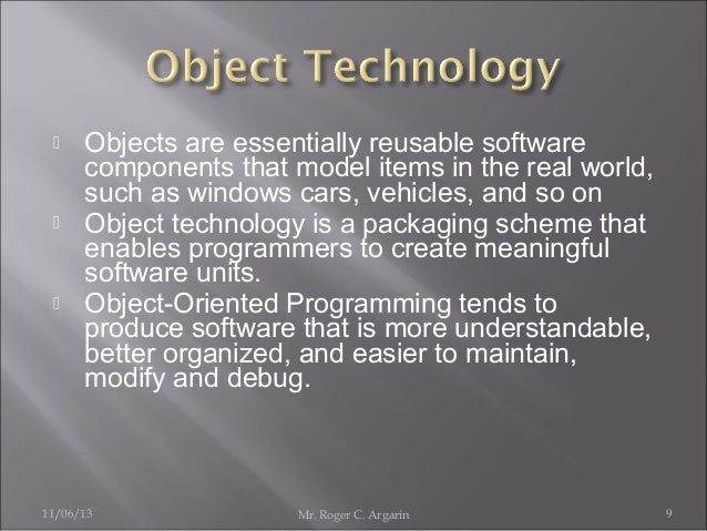       Objects are essentially reusable software components that model items in the real world, such as windows cars, ve...