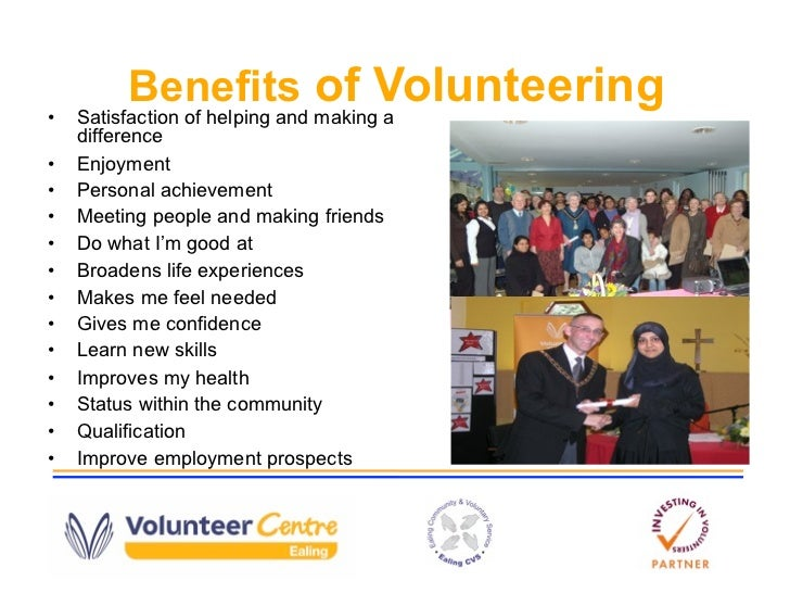 advantages of volunteering in the community Explain community-policing list the advantages and disadvantages of community policing.