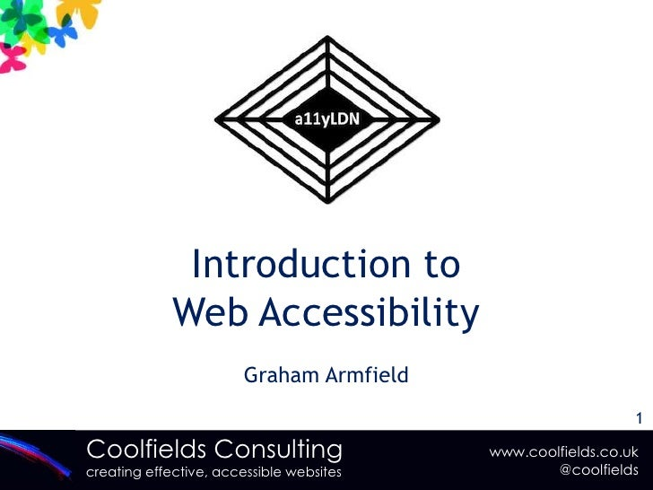 Introduction to Web Accessibility<br />Graham Armfield<br />