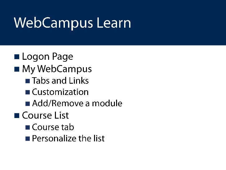 Introduction to web campus learn workshop Slide 3