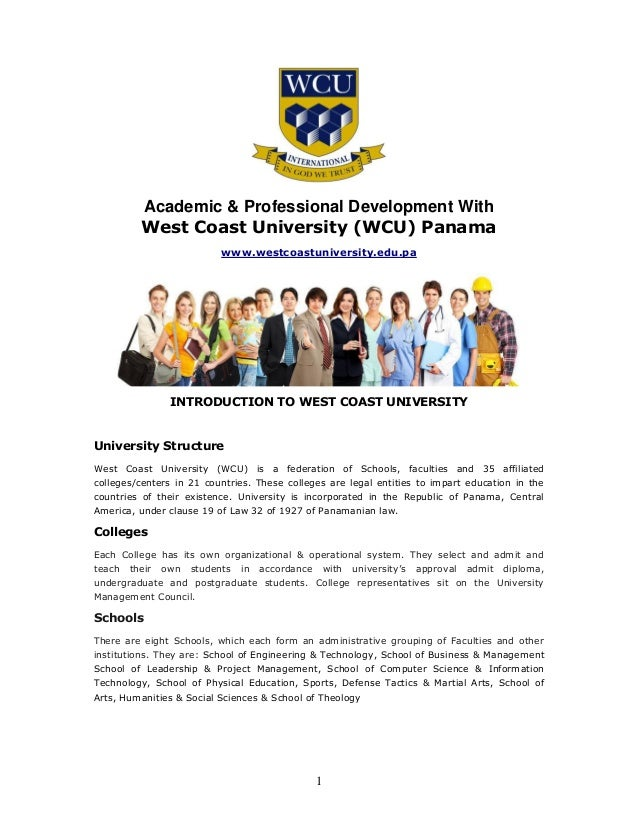 1Academic & Professional Development WithWest Coast University (WCU) Panamawww.westcoastuniversity.edu.paINTRODUCTION TO W...