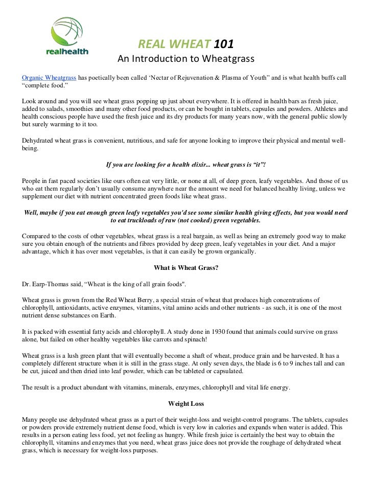 REAL WHEAT 101                                     An Introduction to WheatgrassOrganic Wheatgrass has poetically been cal...
