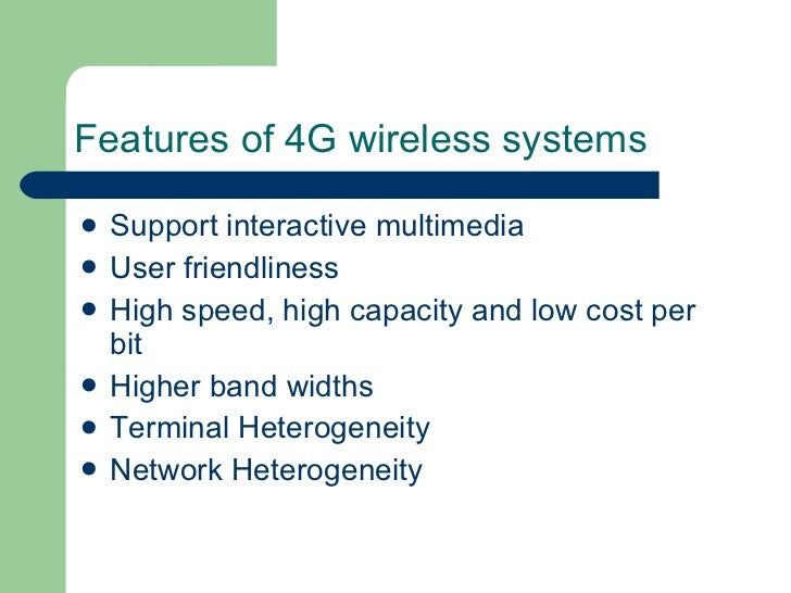 4g mobile communication 4g wireless standard introduction features of 4g wireless the first generation wireless mobile communication systems were introduced in early eighties and second generations systems in the late 1980s were intended primarily the work on 4g systems has begun in the industry as well the.