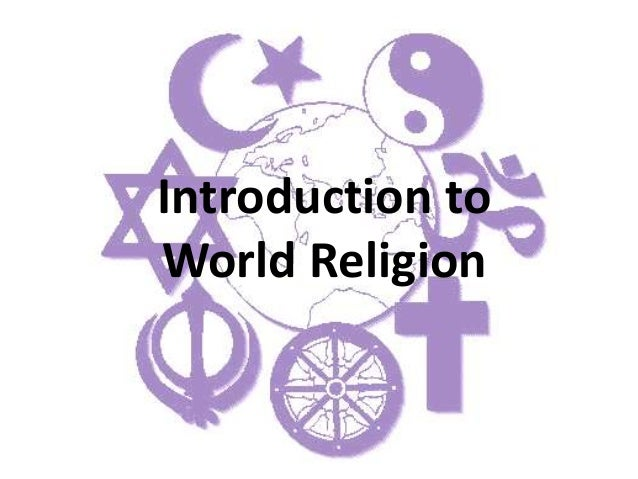 Introduction to World Religion