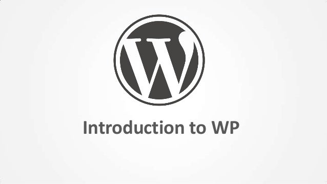 Introduction to WP