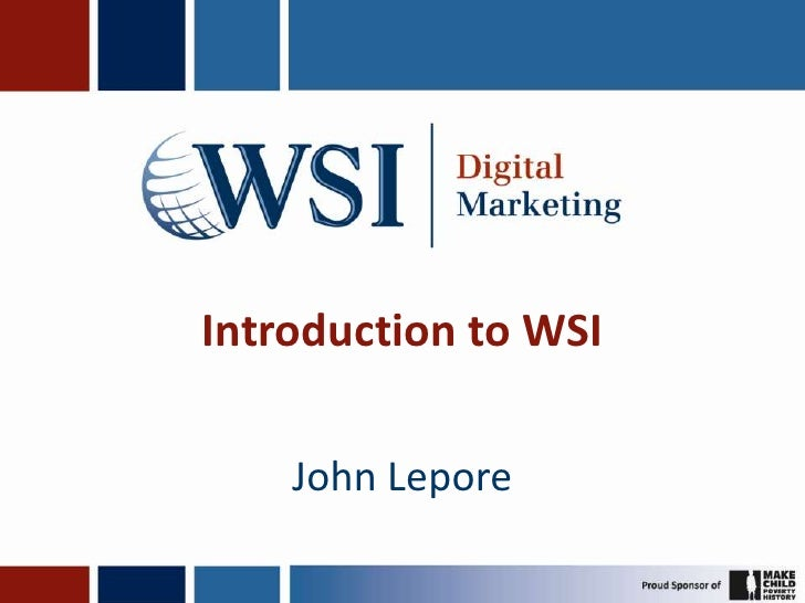 Introduction to WSI    John Lepore