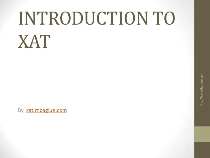 INTRODUCTION TOXAT                     http://xat.mbaglue.comBy xat.mbaglue.com