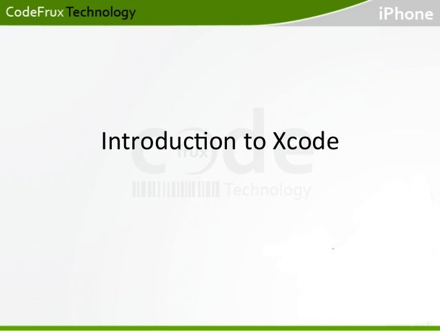 Introduc)on  to  Xcode