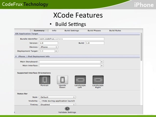 XCode  Features   • Build  Se[ngs