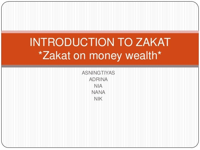 assignment on zakat Assignment of interest zakat - write me a application letter без рубрики no comments i have about 4 hours to write a research paper and do a powerpoint.