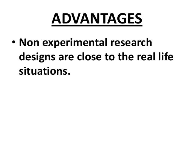INTO & TYPES OF NON EXPERIMENTAL RESEARCH DESIGNS