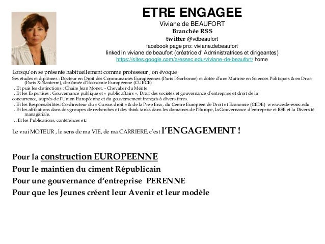 ETRE ENGAGEE Viviane de BEAUFORT Branchée RSS twitter @vdbeaufort facebook page pro: viviane.debeaufort linked in viviane ...