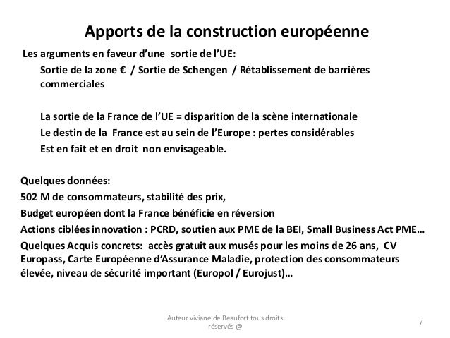 Apports de la construction européenne Les arguments en faveur d'une sortie de l'UE: Sortie de la zone € / Sortie de Scheng...