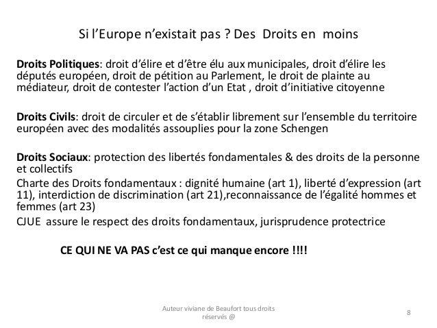 Si l'Europe n'existait pas ? Des Droits en moins Droits Politiques: droit d'élire et d'être élu aux municipales, droit d'é...