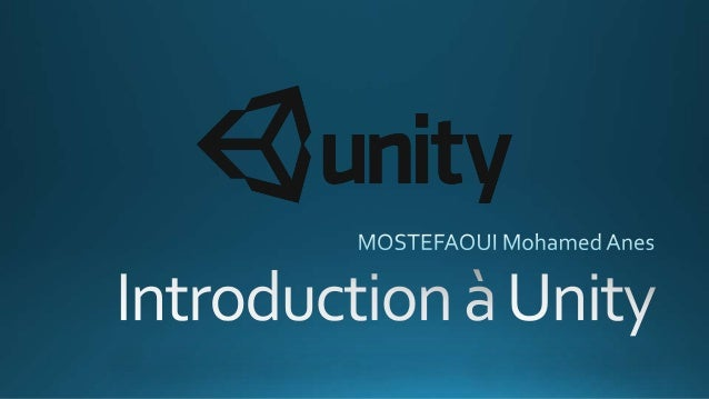 Introduction à unity 3D