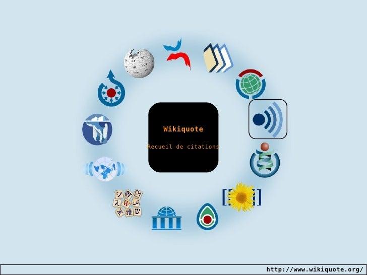Wikiquote Recueil de citations