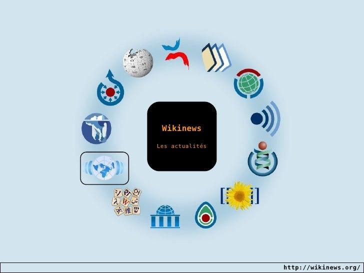 Wikinews Les actualités
