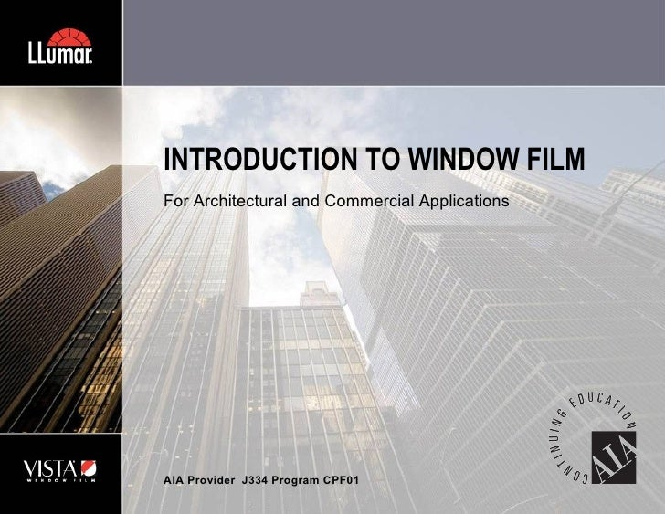 Introduction Window Film Architectural