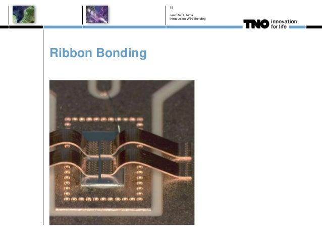 Ribbon Bonding Jan Eite Bullema Introduction Wire Bonding 15