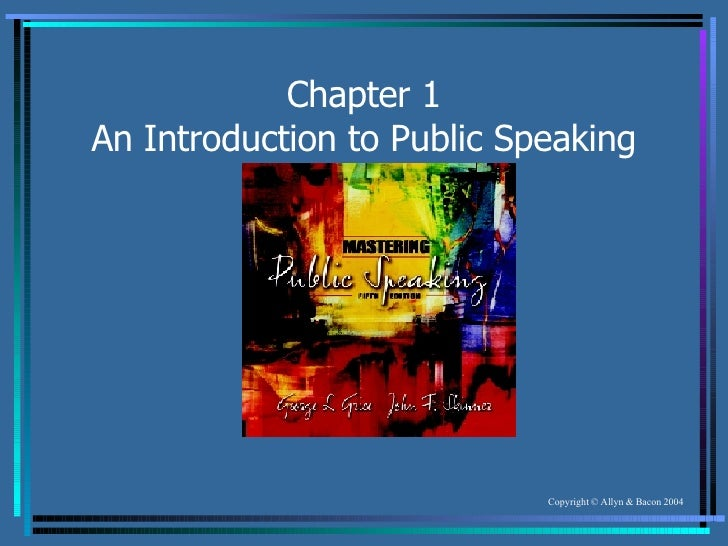 chapter 1 introduction to public speaking Power, mary r, chapter 1: public speaking (1998) working through  communication  introduction of speakers • speeches of acceptance •  speeches at.