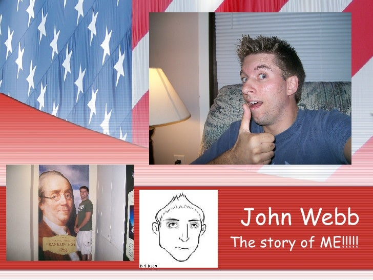 John Webb The story of ME!!!!!