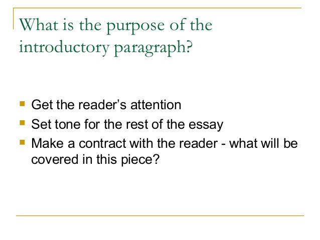 introductory paragraph essay 2 what is the purpose of the introductory paragraph
