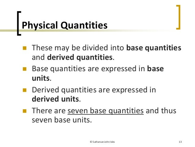 Quantity For Measuring Instruments : Introductory physics physical quantities units and
