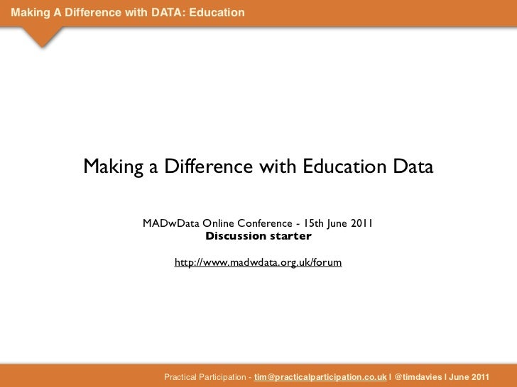 Making A Difference with DATA: Education            Making a Difference with Education Data                      MADwData ...